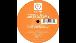 Wamdue Project - King Of My Castle (Armin Van Buuren Remix)