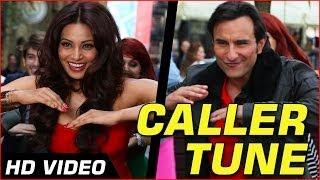 """Caller Tune"" Humshakals Official HD Video song ft. Saif, Tamannaah ,Bipasha, Riteish | 1080p"