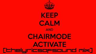 DJ Fortify - Chairmode Activate (TheLyricsOfSound Mix)