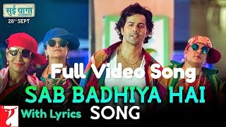 Sab Badhiya Hai Lyrics Full Video Song | Sui Dhaaga | Varun Dhawan | Anushka Sharma