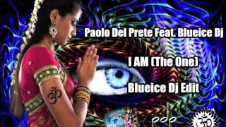 I Am The One (Blueice Dj Edit) Paolo Del Prete Feat Blueice Dj (Seregrafando)