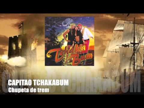 Tchakabum - Capitao (CD COMPLETO)