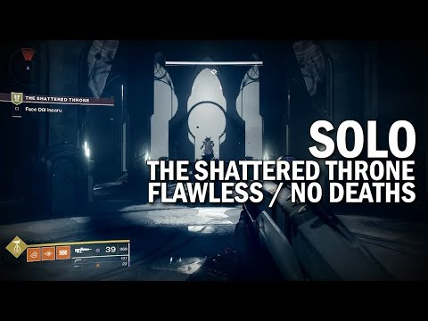 Solo Flawless The Shattered Throne Dungeon (No Deaths) [Destiny 2 Forsaken]