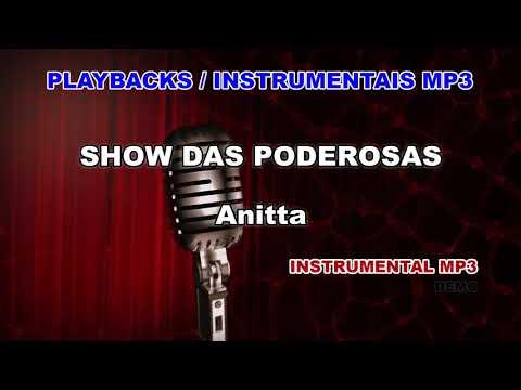 ♬ Playback / Instrumental Mp3 - SHOW DAS PODEROSAS - Anitta