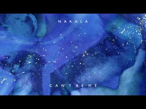 Nakala ~ Can't Be Me