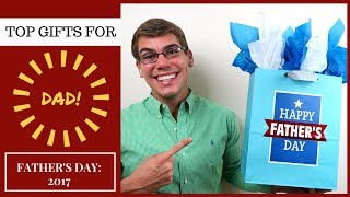 Father's Day Gift Ideas 2017