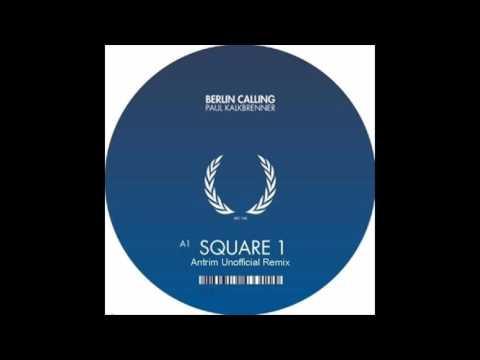 Paul Kalkbrenner - Square 1 (Antrim Unofficial Remix)