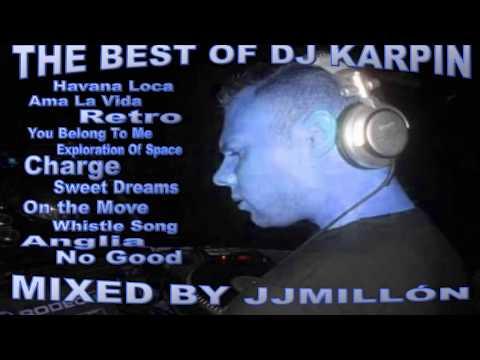 LO MEJOR DE DJ KARPIN (BREAKBEAT RETRO)