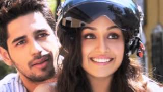 Ek villain-Galiyaan Teri Galliyan Starring Sidharth Malhotra and Shraddha Kapoor