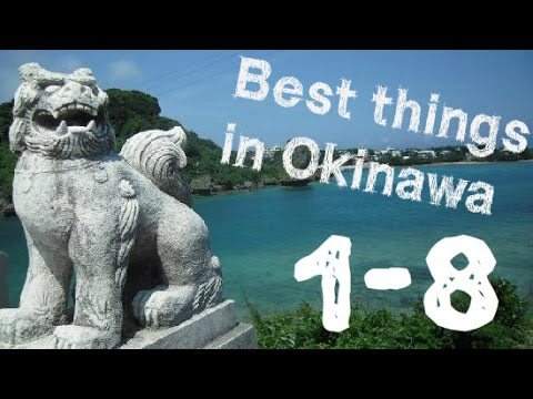 Best Things to do in Okinawa (1-8)