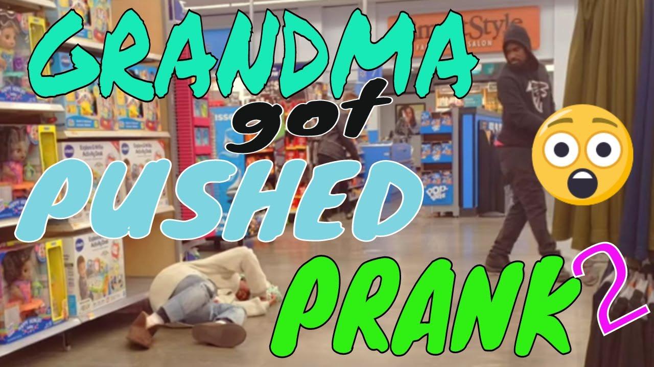 GRANDMA GOT HURT AND PUSHED PRANK 2