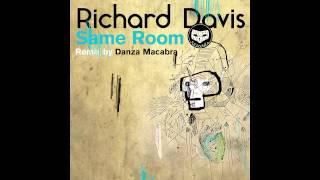 Richard Davis - Tuesday (Danza Macabra Remix)