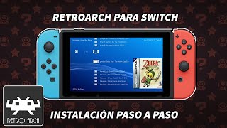 TUTORIAL RETROARCH PARA SWITCH