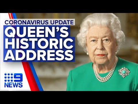 Coronavirus: Queen addresses the UK on COVID-19 | Nine News Australia