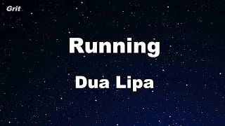 Running - Dua Lipa Karaoke 【With Guide Melody】 Instrumental