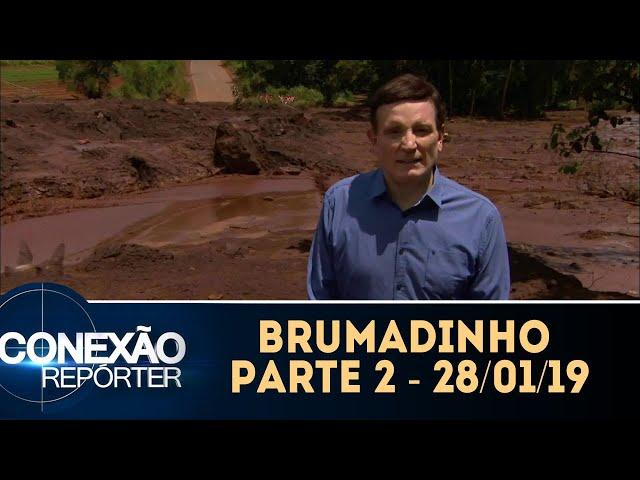 Brumadinho - Parte 2 | Conexão Repórter (28/01/19)