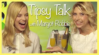 One of ChewingSand's most viewed videos: Tipsy Talk with Margot Robbie