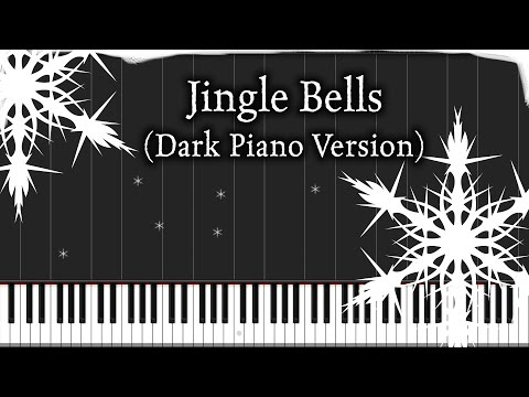 Jingle Bells (Dark Piano Version) | Piano Tutorial + Sheet Music