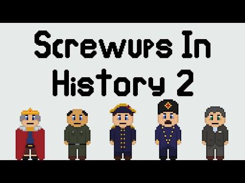 More Biggest Screwups in History