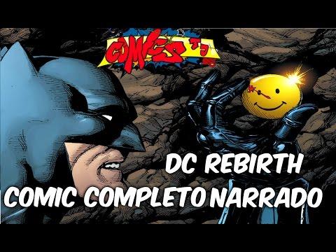 Dc Rebirth #1 Comic Narrado Completo El dia que Dc comics Reinicio su universo comics Tj