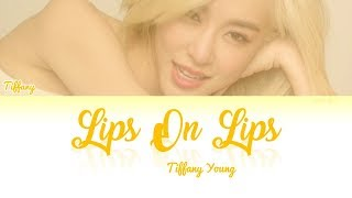 Download lagu Tiffany Young - Lips On Lips Lyrics