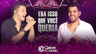 Video Cleber e Cauan - Era Isso Que Você Queria - DVD (DVD ao vivo em Brasília) download MP3, 3GP, MP4, WEBM, AVI, FLV Juli 2018