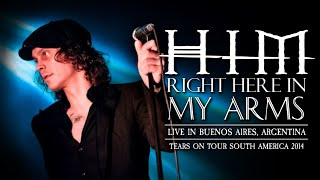 HIM - Right Here in My Arms (Live at El Teatro Flores)