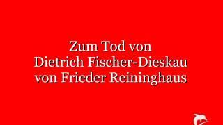 Zum Tod von Dietrich Fischer-Dieskau