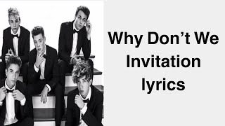 Download invitation lyrics videos dcyoutube why dont we invitation lyrics stopboris Gallery