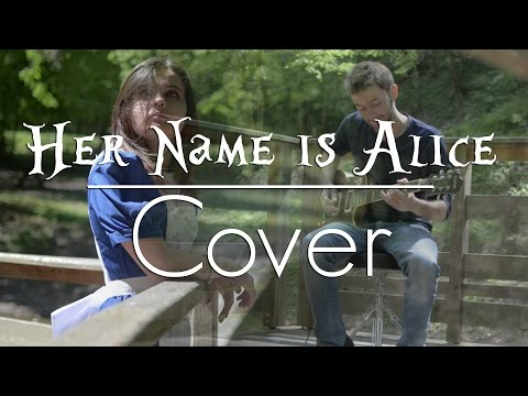 Her Name is Alice - Shinedown Cover (ft. Kaly Mairault)