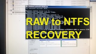 Convert RAW to NTFS Partition - Recovery Data from RAW Hard Drive