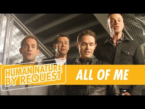 All Of Me - John Legend (a Capella Cover) by HUMAN NATURE