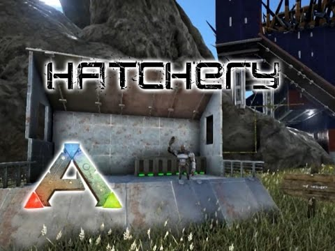 Ark: Survival Evolved- Building a hatchery! S2E31 ...