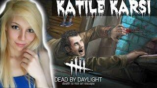 Korku - Dead By Daylight - Katİl Aramizda!   Türkçe