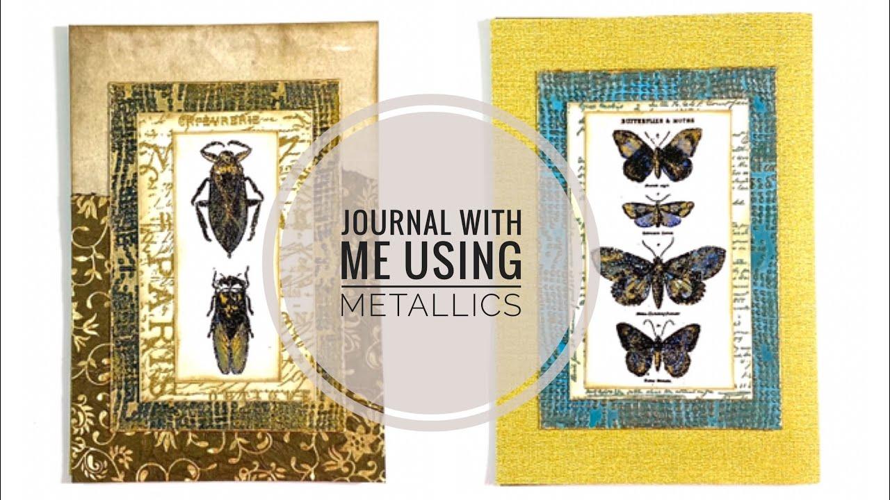 Art Journaling With Metallics