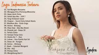 Top Lagu Pop Indonesia Terbaru 2022 Hits Pilihan Terbaik+enak Didengar Waktu Kerja