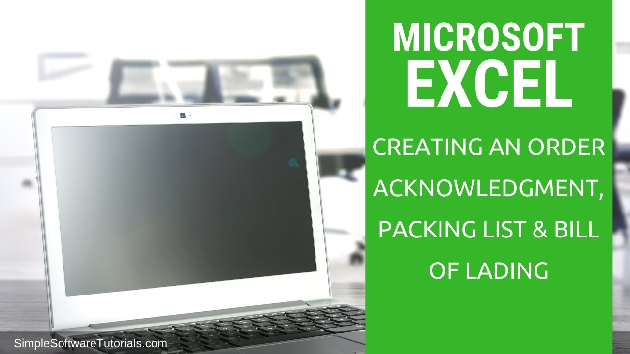 Creating An Order Acknowledgment, Packing List U0026 Bill Of Lading In Excel  2016  Bill Of Lading Template Excel