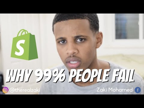 WHY 99% OF YOU WILL FAIL WITH SHOPIFY!