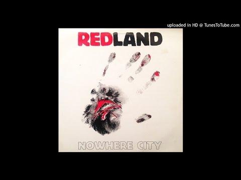 Redland - A1. Nowhere City (1990 Redland Records)