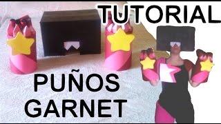Cómo hacer los puños de Garnet + Peluca + Gafas - Tutorial Steven Universe