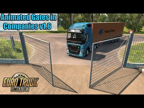 ETS2 - Animated Gates in Companies v1.6
