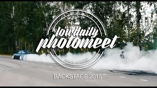 Lowdaily Photomeet 2015 BACKSTAGE