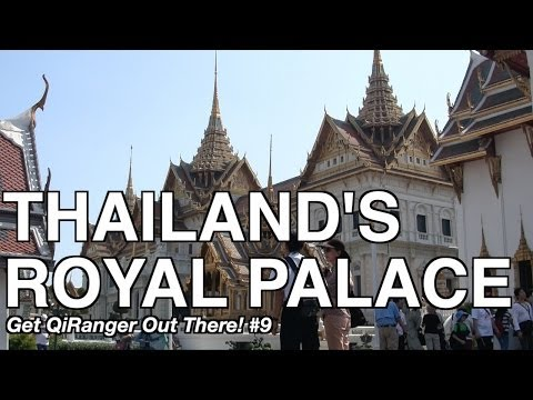 Thailand Royal Palace - Get QiRanger Out There! #9