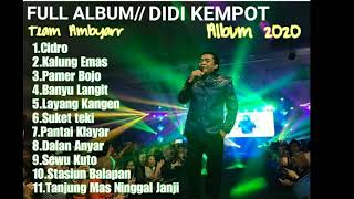 Didi Kempot Full Album Ambyar Mp3 Download Lagu Di Uyeshare