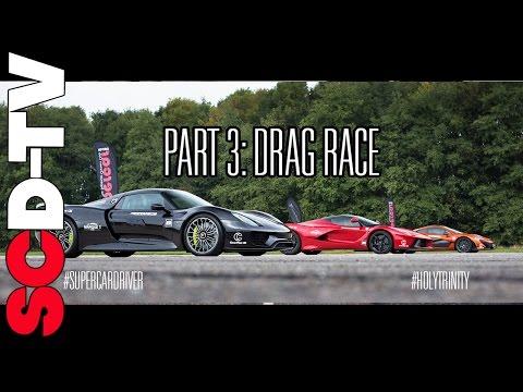 Drag Race: Ferrari LaFerrari vs. Porsche 918 vs. McLaren P1