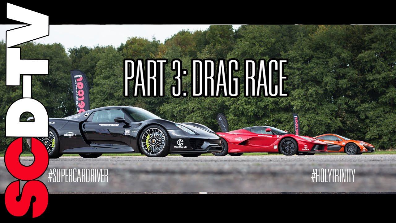 DRAG RACE LaFerrari v P1 v 918 Spyder | 0-186 mph [Part 3/3]