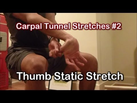 Carpal Tunnel Syndrome: Thumb Stretch for Carpal Tunnel Syndrome
