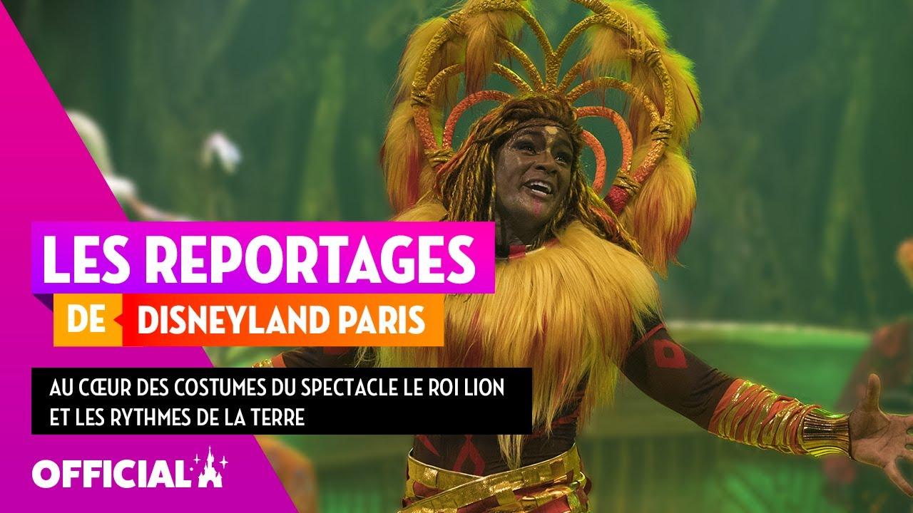 Disneyland Paris - Au cœur des costumes du spectacle le Roi Lion et les Rythmes de la Terre 🦁🧵
