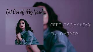 Claudia Tripp - Get Out of My Head (Official Audio)