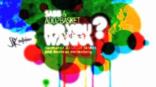 Add2Basket & Sabb   Do You Wanna (iO & Goshva Remix)